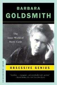 Madame Curie (Obsessive Genius) by Barbara Goldsmith